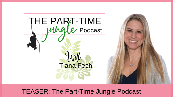 Welcome to The Part-Time Jungle Podcast! A place to build conversation & community about swinging motherhood & work in a way that works best for you!