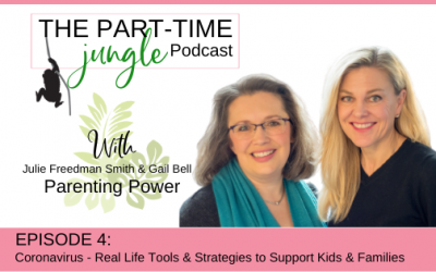 e004 – Coronavirus: Real Life Tools & Strategies to Support Kids & Families