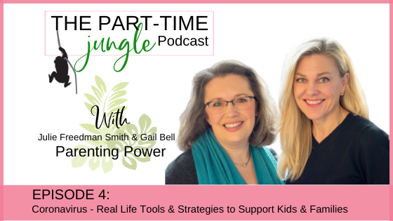 "Parenting Power provides ""real life"" tools and strategies to talk to your kids about COVID-19 and to navigate this time of working & learning at home."