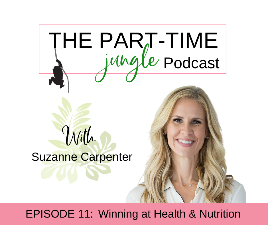Suzanne Carpenter, a certified nutritional consultant, talks about winning at health & nutrition & strategies to support this for us & our families !