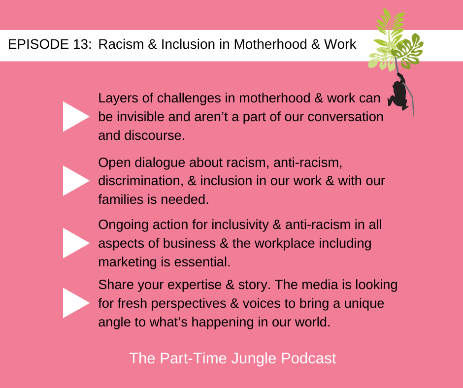 Jennifer Singh, of She's Newsworthy Media, discusses racism & inclusion in motherhood & work, the need for dialogue & action for inclusivity & anti-racism, & sharing your fresh perspectives & voices in the media.