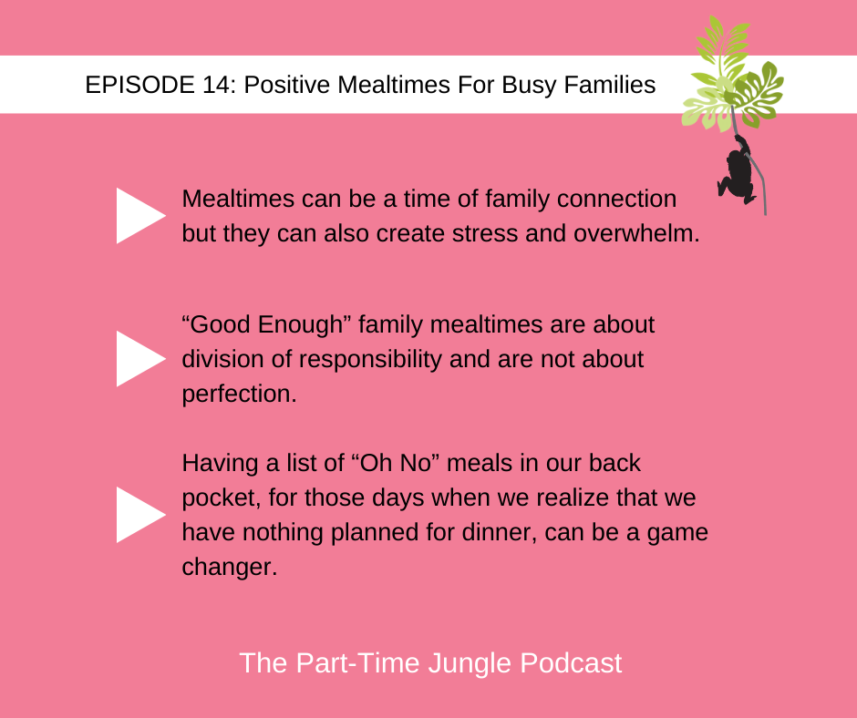 """Ahuva Magder Hershkop discusses the challenges of family mealtimes and how """"Good Enough"""", """"Oh No"""" and """"DIY"""" meals can lead to positive mealtimes for busy families."""