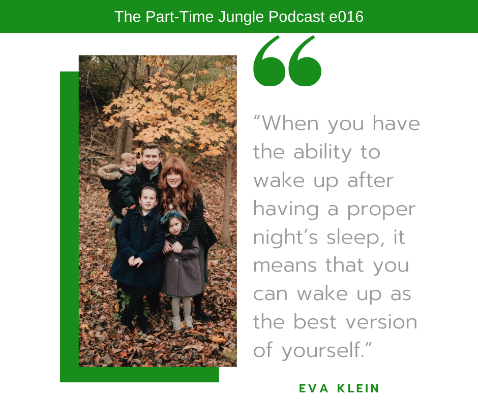 Eva Klein, of My Sleeping Baby, talks about how good sleep is a game changer for both parents and kids and how it allows us to be the best version of ourselves.