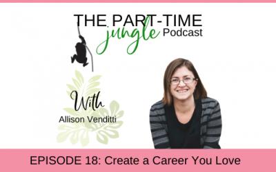 e018 – Create a Career You Love