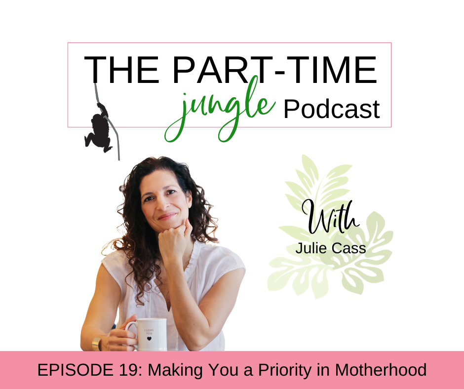 Julie Cass, of The Positive Change Group, talks about the importance of nurturing yourself, making you a priority in motherhood, and how your relationship with yourself strengthens your connections with others.