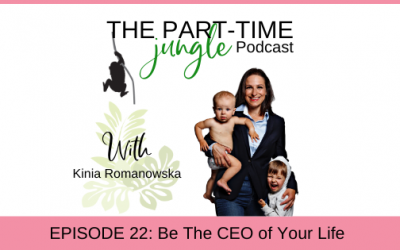 e022 – Be The CEO of Your Life