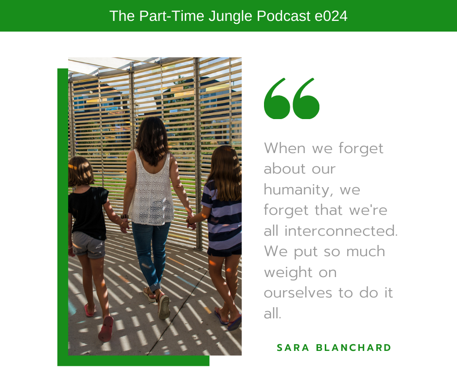 Sara Blanchard, co-host of the Dear White Women Podcast and author of Flex Mom, talks about how in motherhood it can be easy to forget how interconnected we are as humans.
