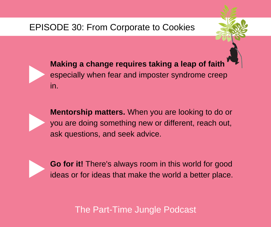 Stephanie Cohen, of Yours Truly, Cookies, talks about her journey from corporate to cookies, taking a leap of faith, the importance of mentorship, and just going for it!
